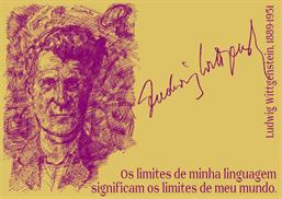 Die _Grenzen _meiner _Sprache _bedeuten _die _Grenzen _meiner _Welt ._Ludwig _Wittgenstein ,_1889-1951_-pt
