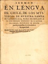 Eerste pagina van Sermón en lengua de Chile (Preek in de taal van Chili, 1621)